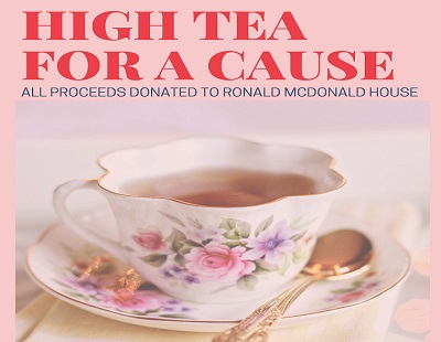 Ronald McDonald House Fundraiser High Tea